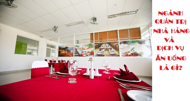 Quản trị nhà hàng và dịch vụ ăn uống