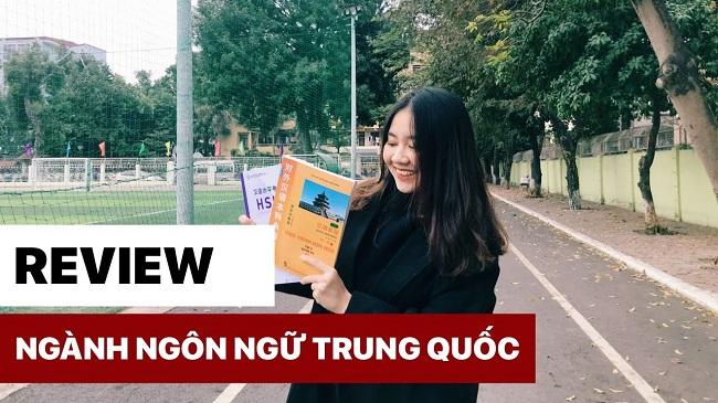 Tổng hợp tất tần tật những review ngành ngôn ngữ Trung Quốc