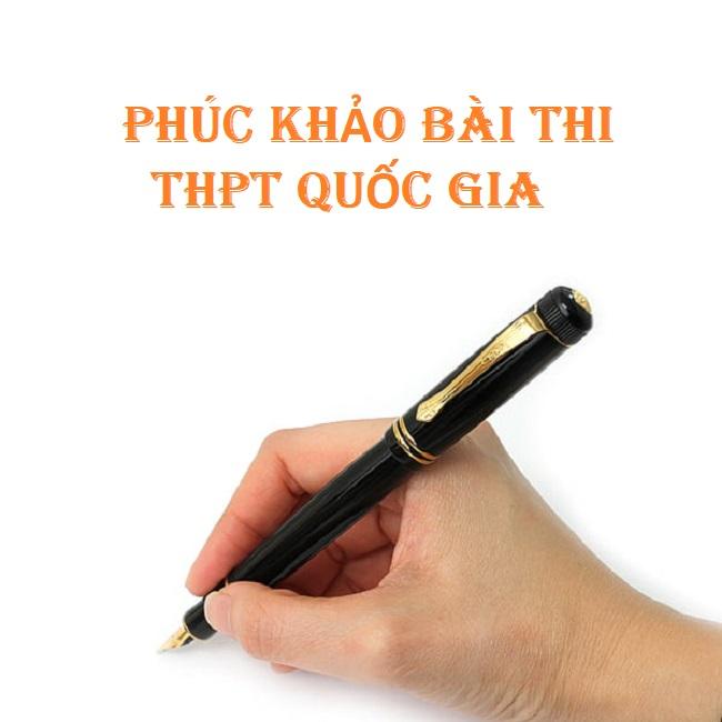 Hướng dẫn chi tiết cách phúc khảo điểm thi THPT quốc gia