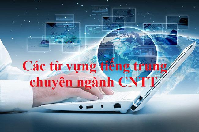 Từ vựng tiếng Trung trong ngành CNTT