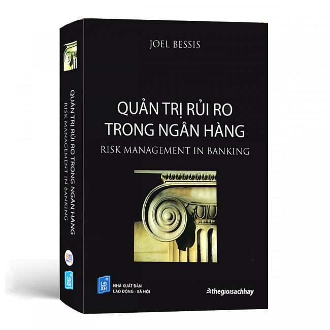 Sách Quản Trị Rủi Ro Ngân Hàng Trong Nền Kinh Tế Toàn Cầu