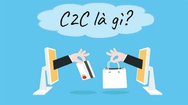 Mô hình kinh doanh C2C là việc giao thương giữa các cá nhân với nhau